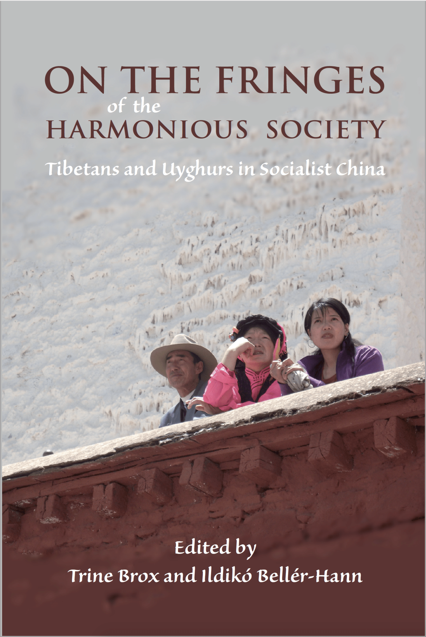 Screenshot 2020 02 01 at 14.44.33 - On the Fringes of the Harmonious Society: Tibetans and Uyghurs in Socialist China