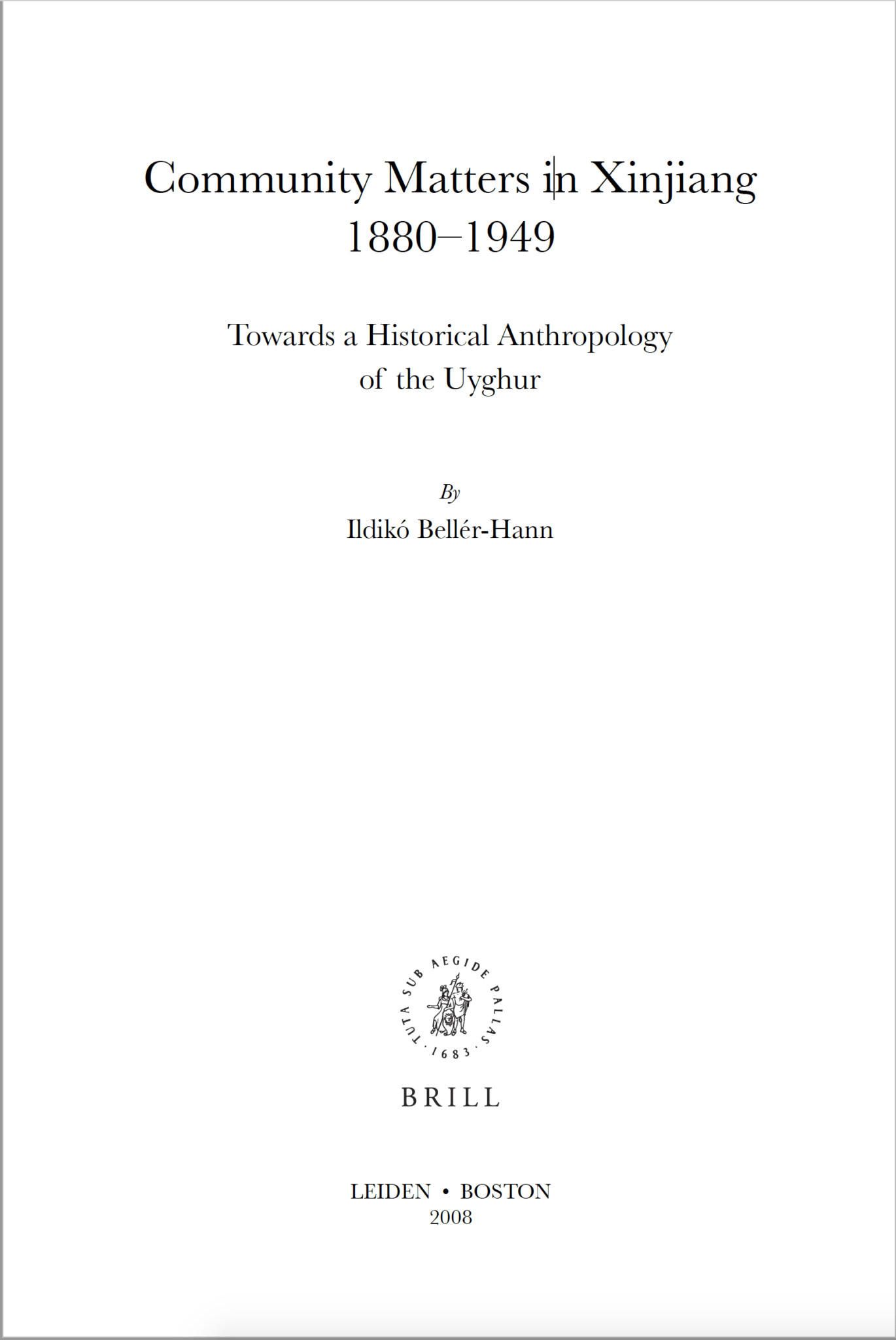 Screenshot 2020 02 01 at 14.49.09 - Community Matters in Xinjiang 1880-1949: Towards a Historical Anthropology of the Uyghur