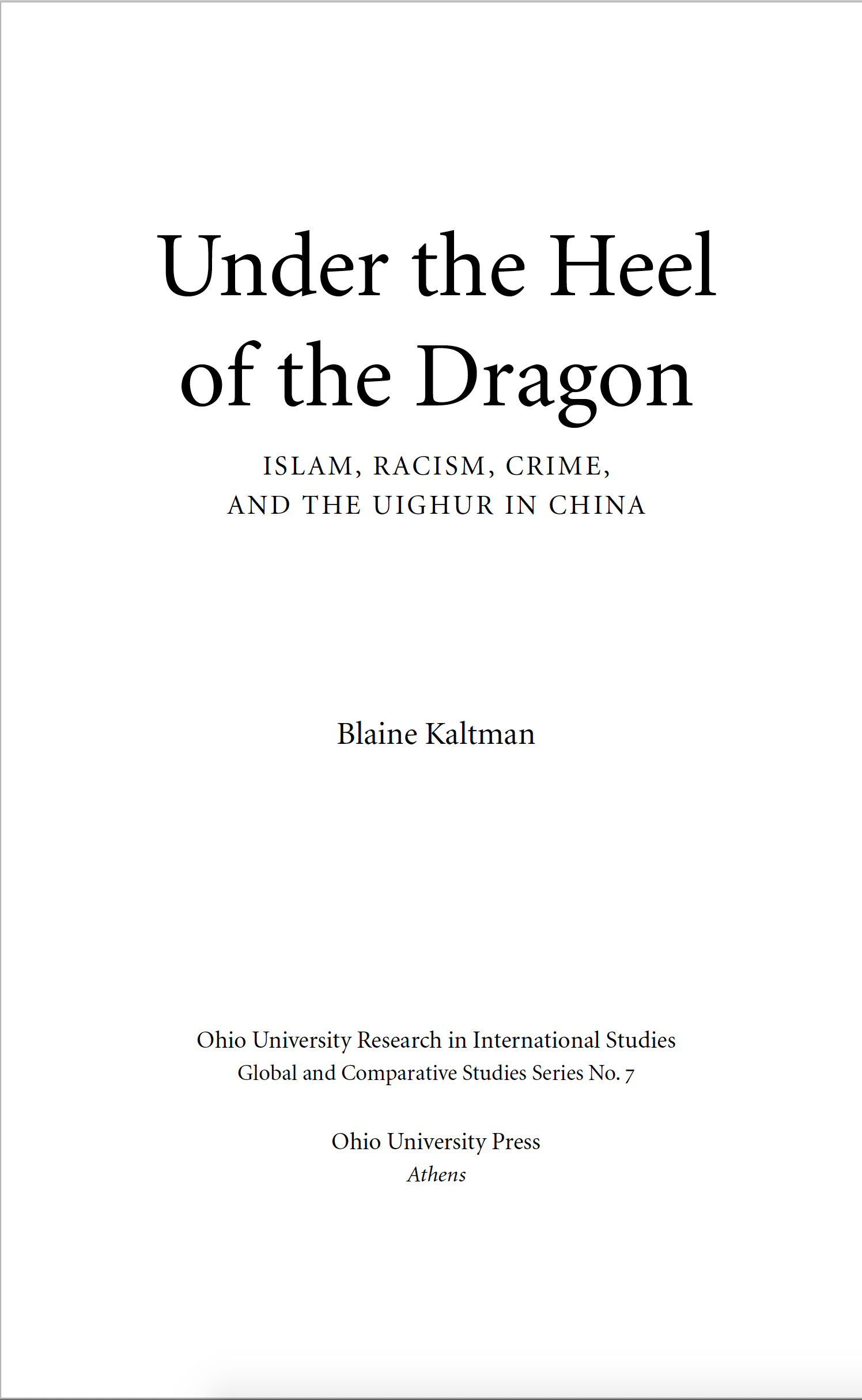 Under the Heel of the Dragon: Islam, Racism, Crime, and the Uighur in China, ئېلكىتاب تورى