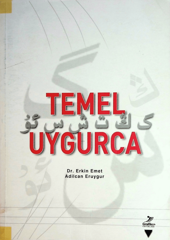 uta 0 - TEMEL UYGURCA  (ئۇيغۇر تىلىدىن ئاساس)